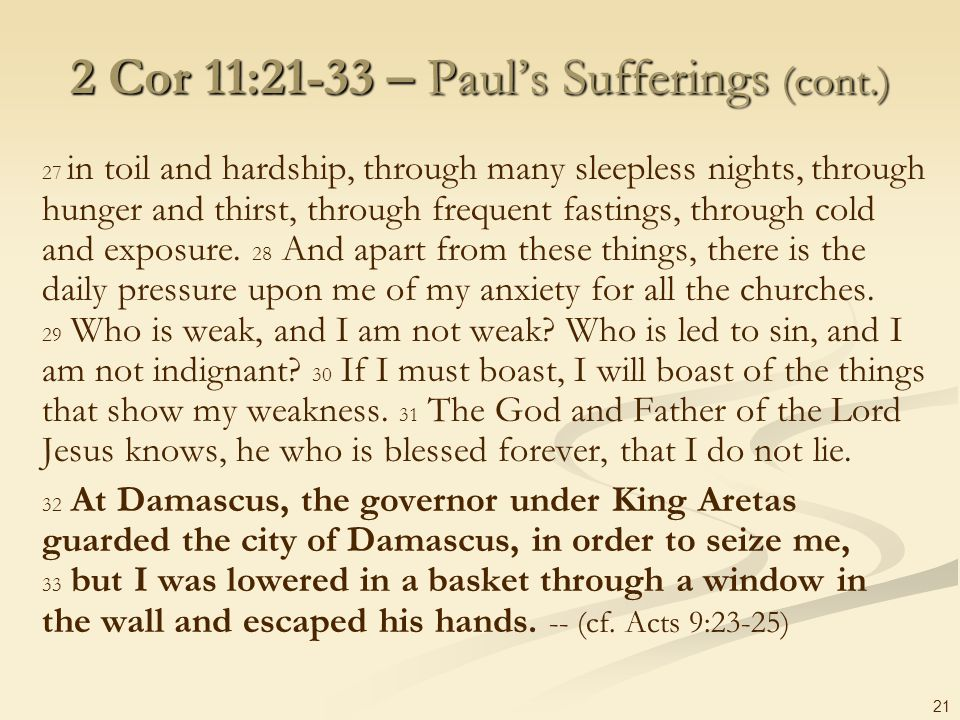 2 Cor 11:21-33 – Paul's Sufferings (cont.)
