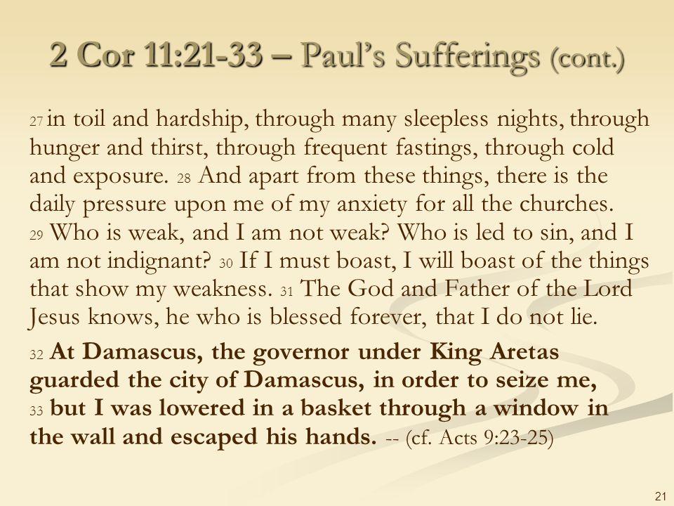 2 Cor 11:21-33 – Paul's Sufferings (cont.)