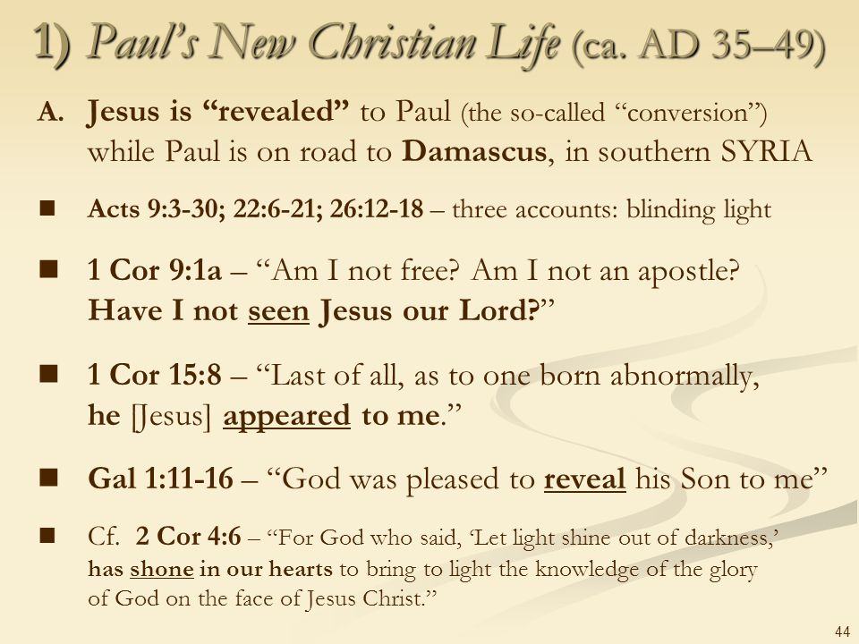 1) Paul's New Christian Life (ca. AD 35–49)