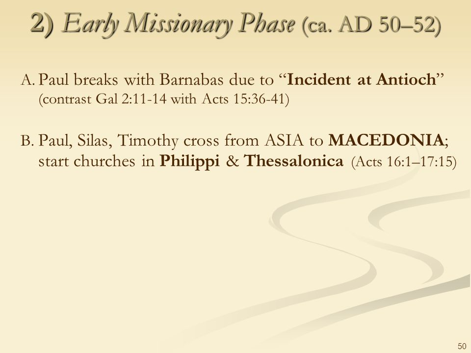 2) Early Missionary Phase (ca. AD 50–52)