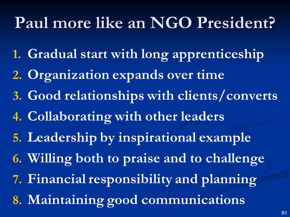 Paul more like an NGO President