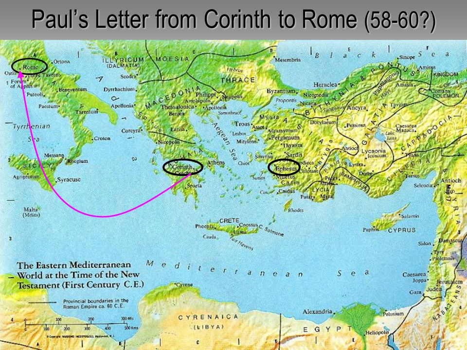 Paul's Letter from Corinth to Rome (58-60 )