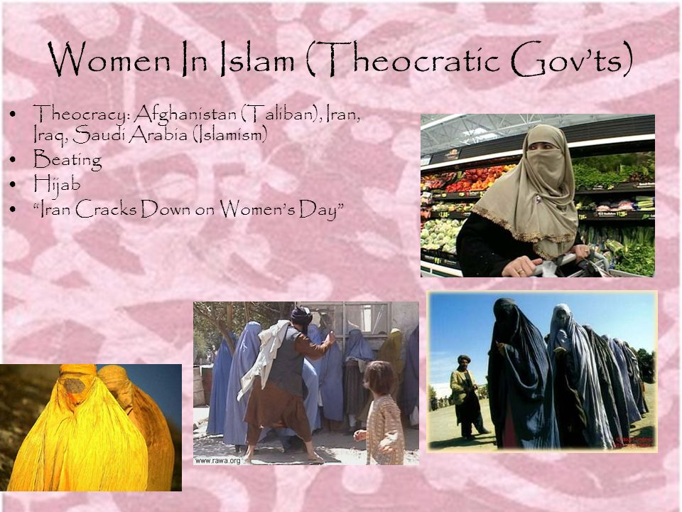 Women In Islam (Theocratic Gov'ts)