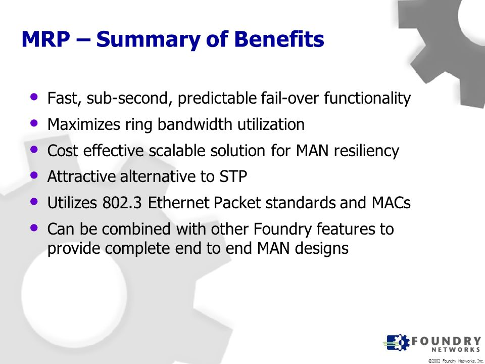 MRP – Summary of Benefits