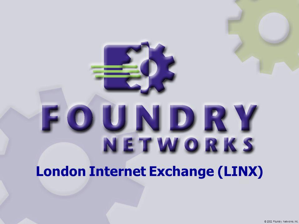 London Internet Exchange (LINX)