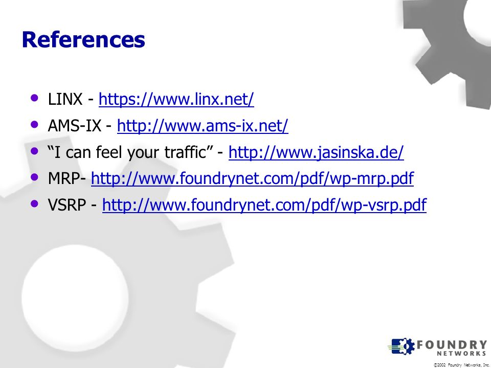 References LINX - https://www.linx.net/