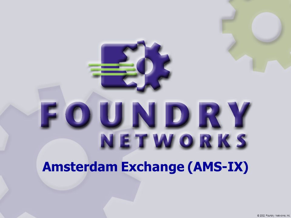 Amsterdam Exchange (AMS-IX)