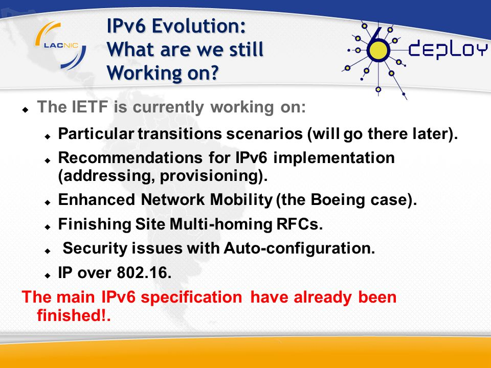 IPv6 Evolution: What are we still Working on