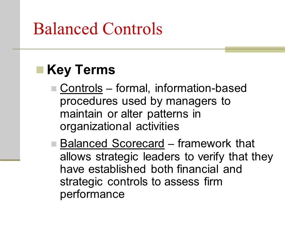 strategic control financial control and strategic 153 types and levels of control two levels of control: strategic and operational for instance, if managers must request approval for expenditures over a budgeted amount, then the financial control also provides a behavioral control mechanism as well.