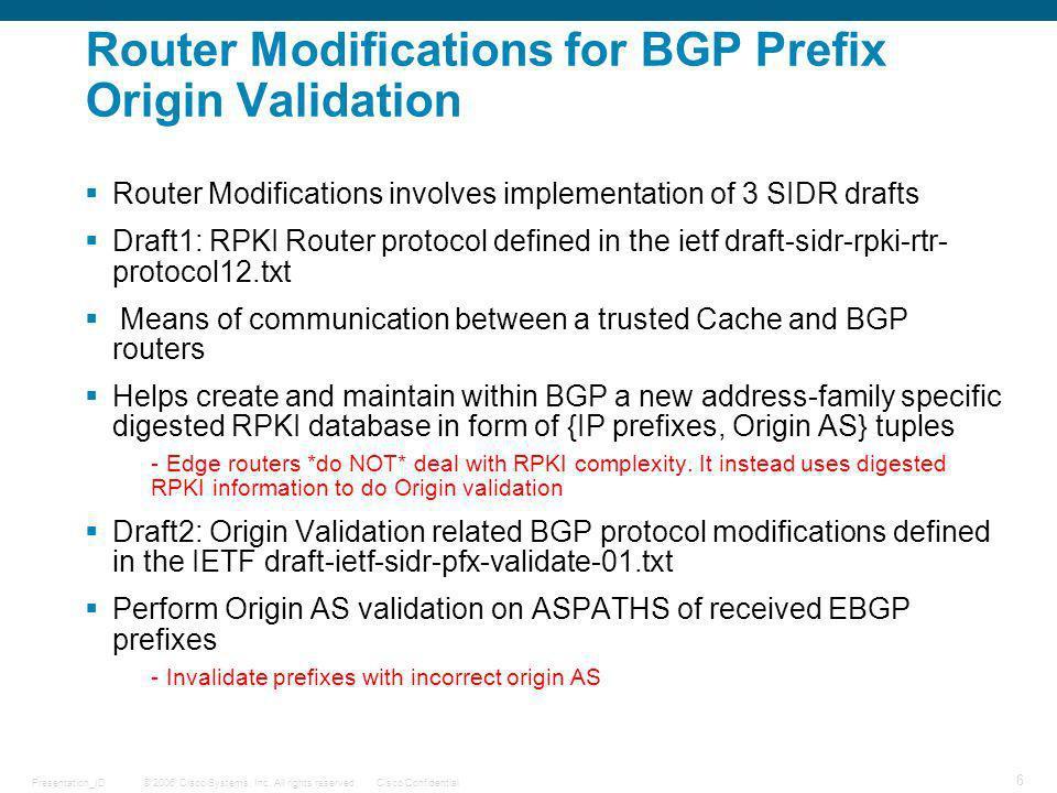 Router Modifications for BGP Prefix Origin Validation