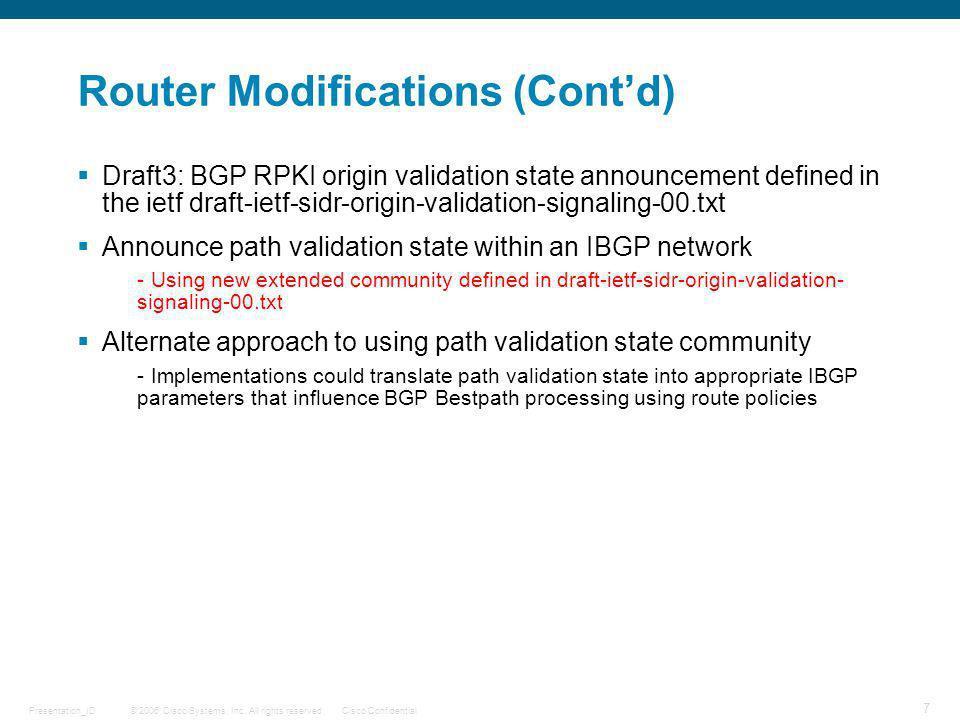Router Modifications (Cont'd)