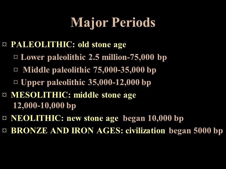 civilization in paleolithic era The paleolithic age, also known as the stone age, encompasses the  led to  spread to the mediterranean, the indus valley civilization, china,.