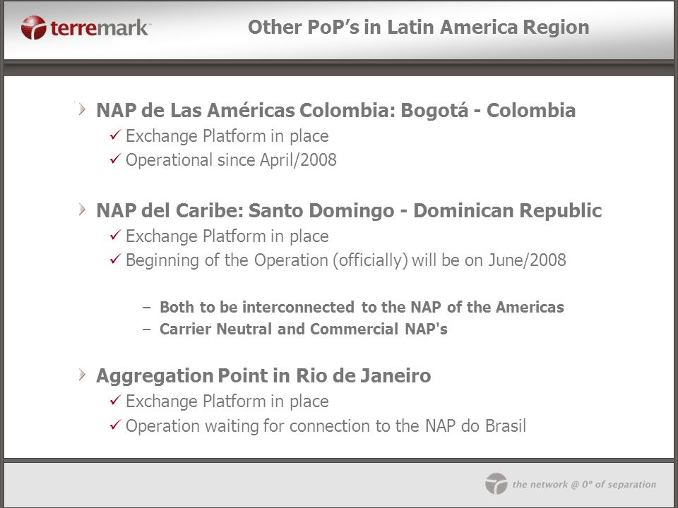Other PoP's in Latin America Region
