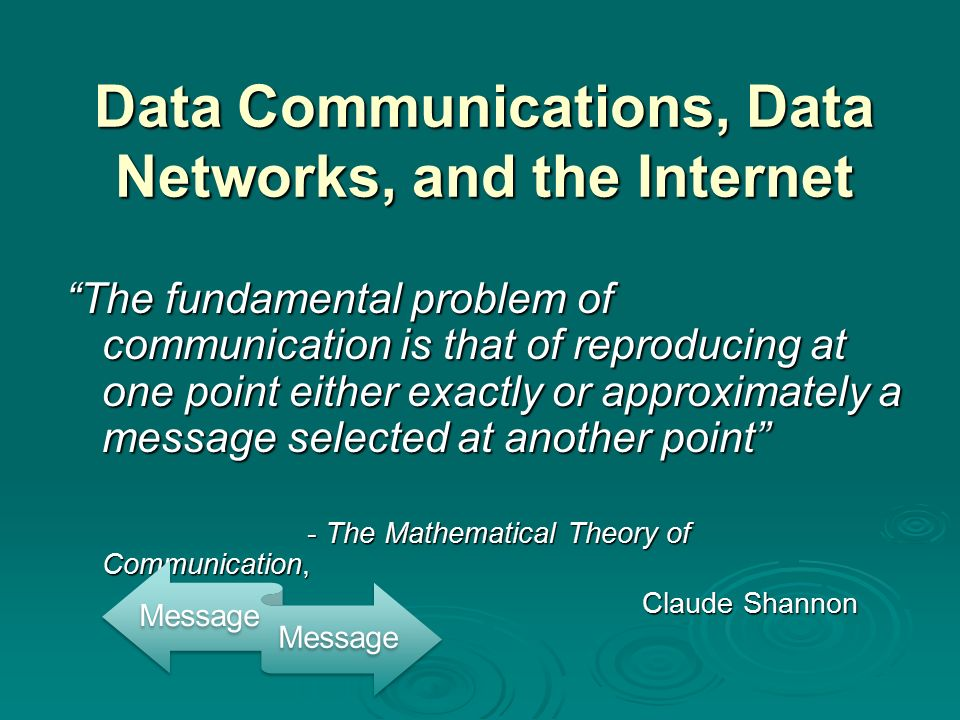 theory of data communication Surprisingly, in a recent theoretical study [salih h  li zh, al-amri  two  numbers—namely, the maximal data transmission rate allowed by the.