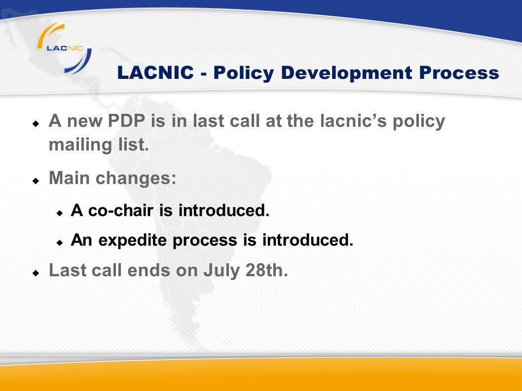 LACNIC - Policy Development Process