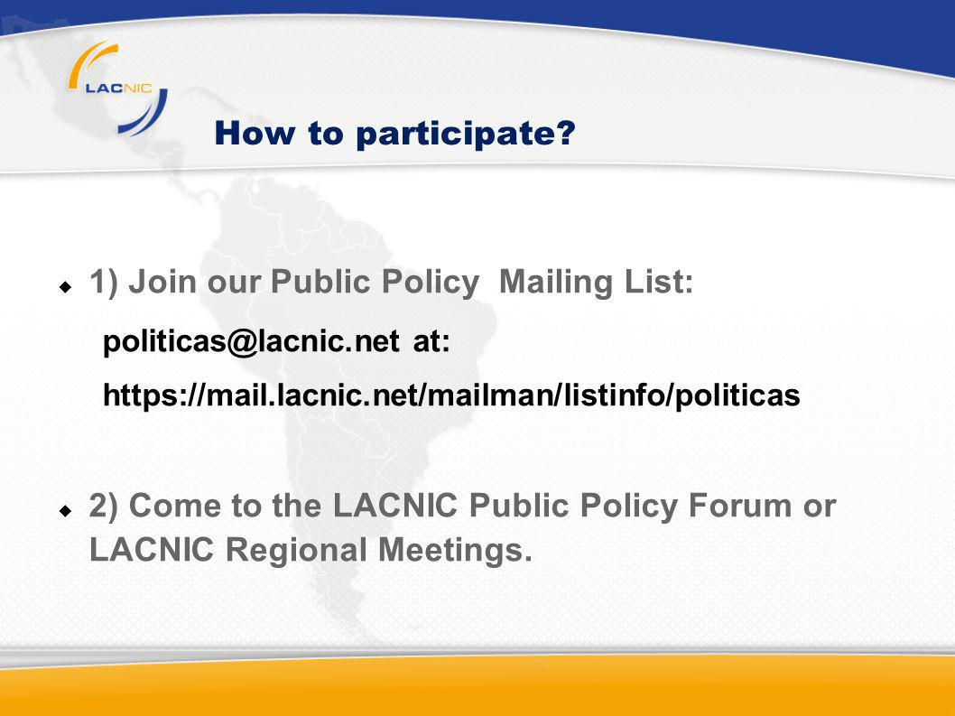 1) Join our Public Policy Mailing List:
