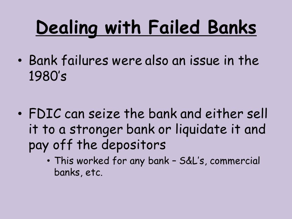 Dealing with Failed Banks