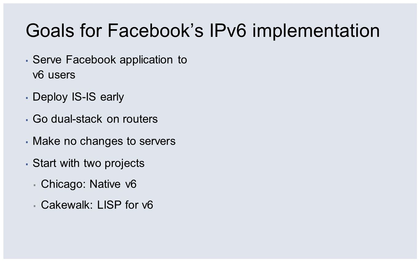 Goals for Facebook's IPv6 implementation