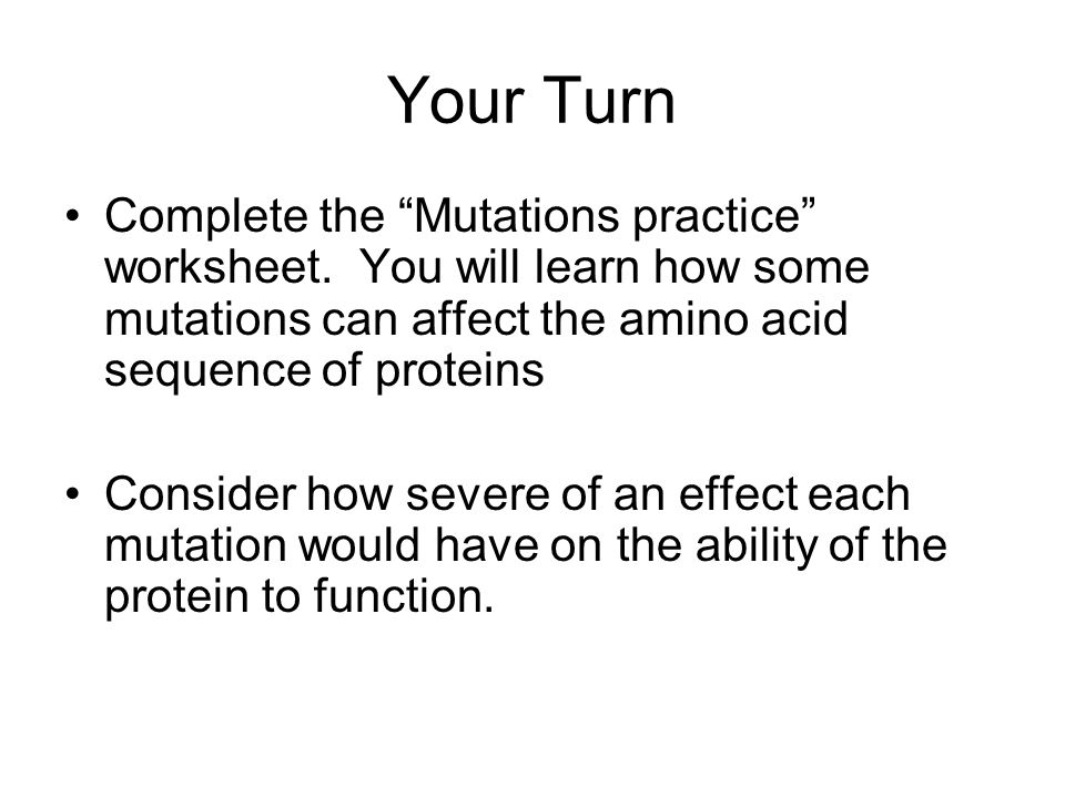 Mutations Mutation a change in the DNA nucleotide sequence ppt – Affect Effect Worksheet