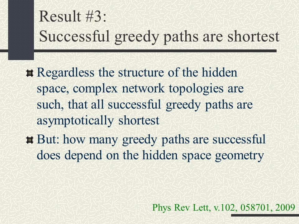 Result #3: Successful greedy paths are shortest