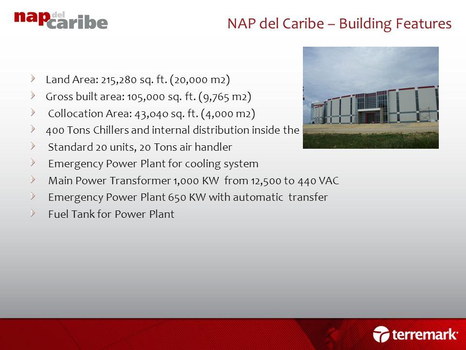 NAP del Caribe – Building Features