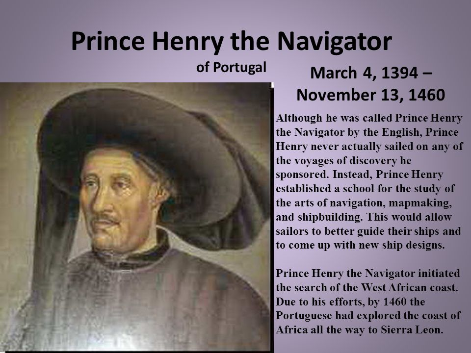 Prince Henry the Navigator of Portugal