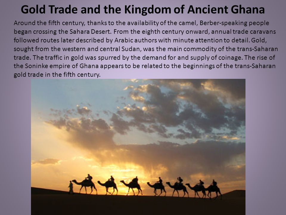 Gold Trade and the Kingdom of Ancient Ghana