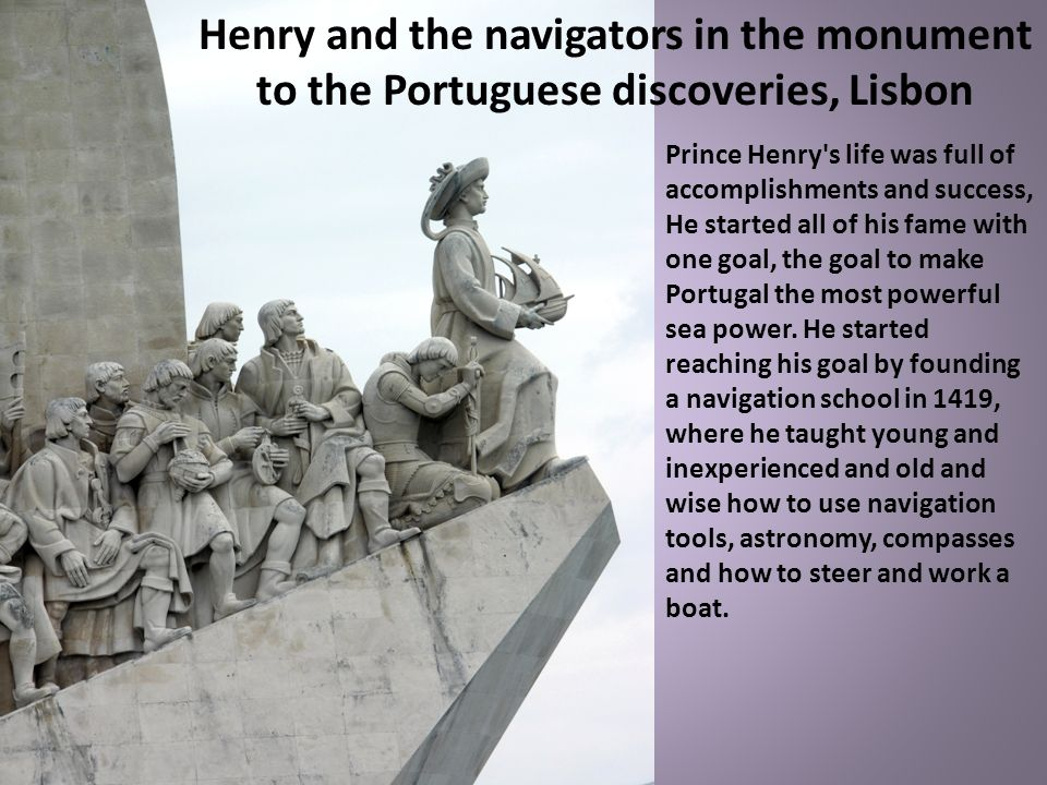 Henry and the navigators in the monument to the Portuguese discoveries, Lisbon
