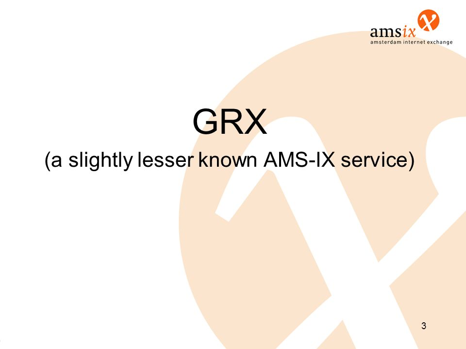 (a slightly lesser known AMS-IX service)