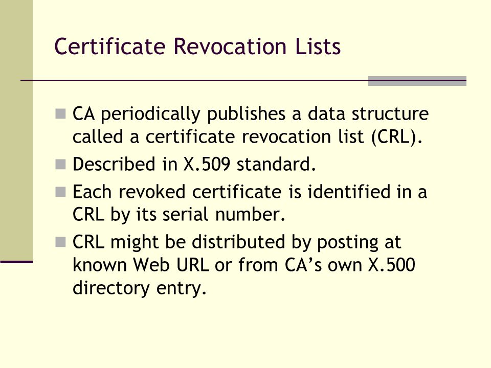 Certificate Revocation Lists