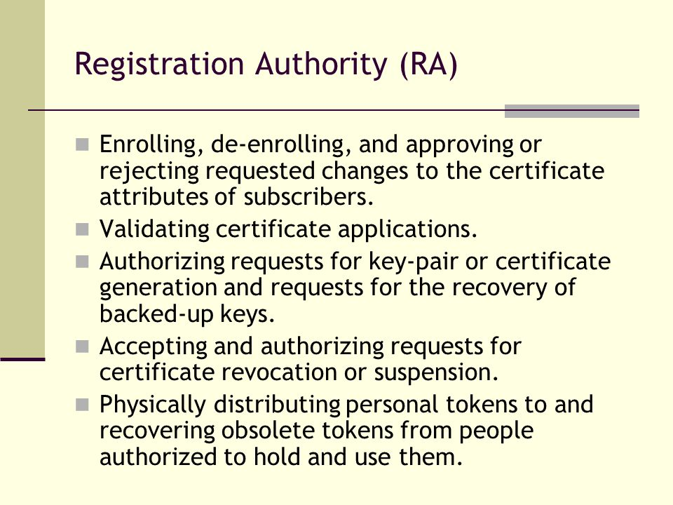 Registration Authority (RA)