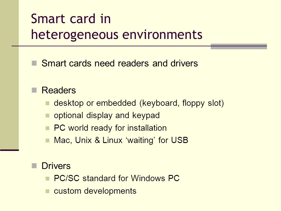 Smart card in heterogeneous environments
