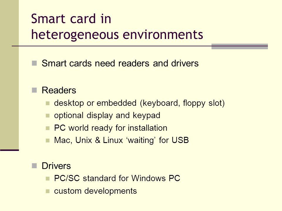 Smart card in heterogeneous environments
