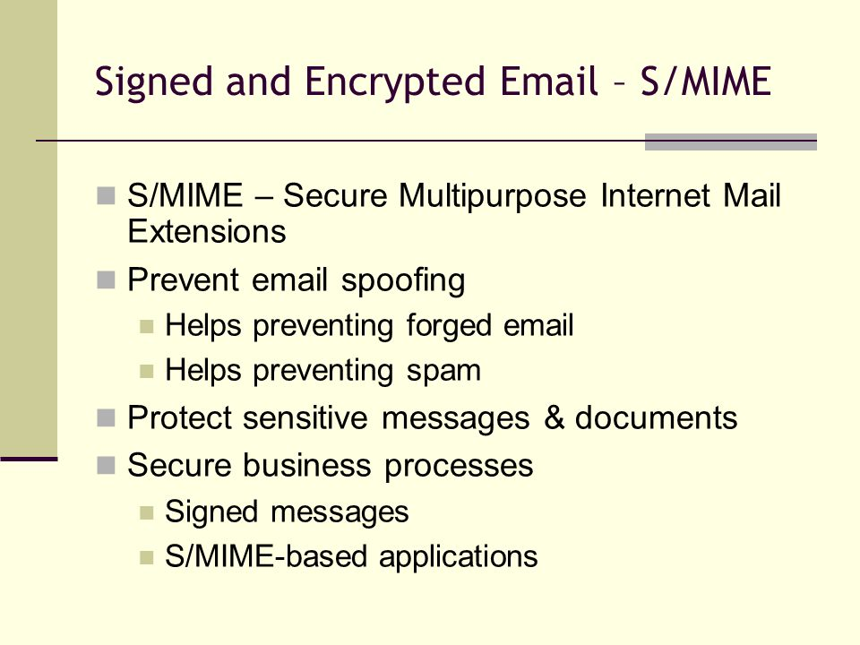 Signed and Encrypted  – S/MIME