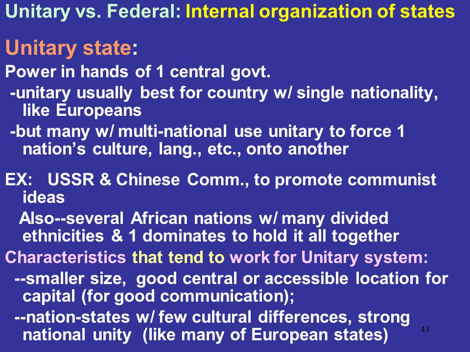 Unitary state: Unitary vs. Federal: Internal organization of states