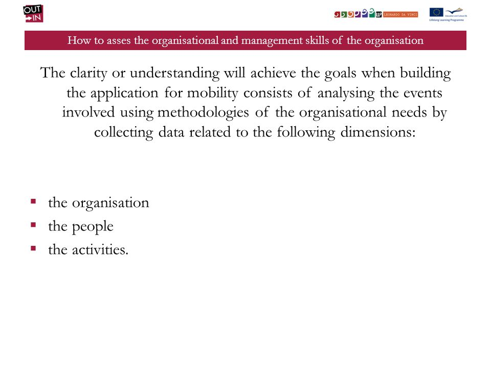 How to asses the organisational and management skills of the organisation