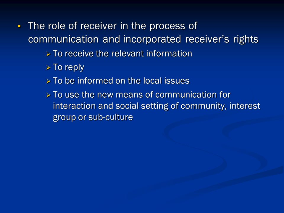 the role of information and communication Communication is a source of information to the organizational members for decision-making process as it helps identifying and assessing alternative course of actions communication also plays a crucial role in altering individual's attitudes , ie, a well informed individual will have better attitude than a less-informed individual.