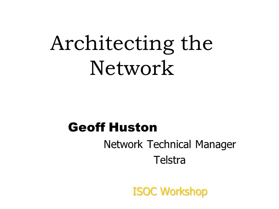Architecting the Network