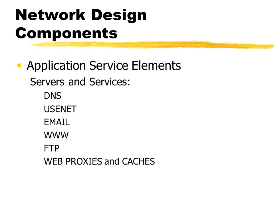 Network Design Components