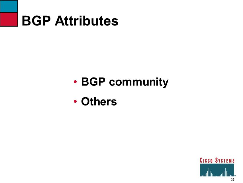 BGP Attributes BGP community Others 17
