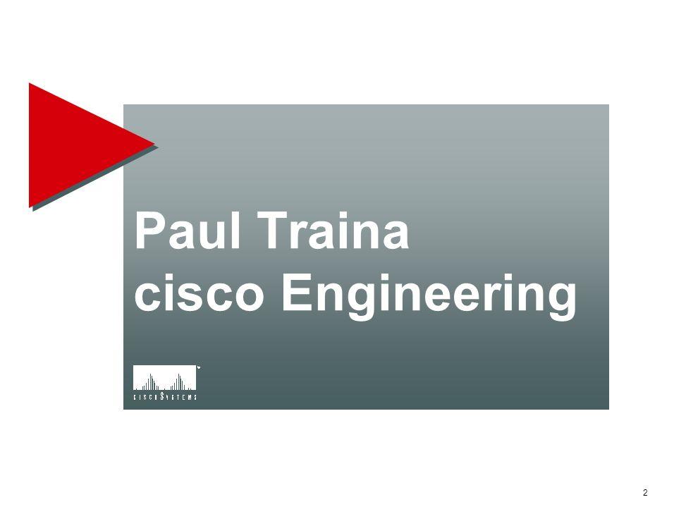 Paul Traina cisco Engineering
