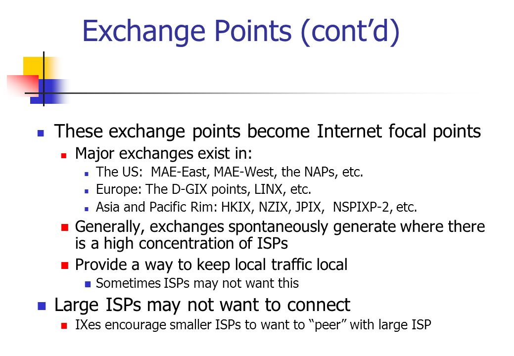 Exchange Points (cont'd)