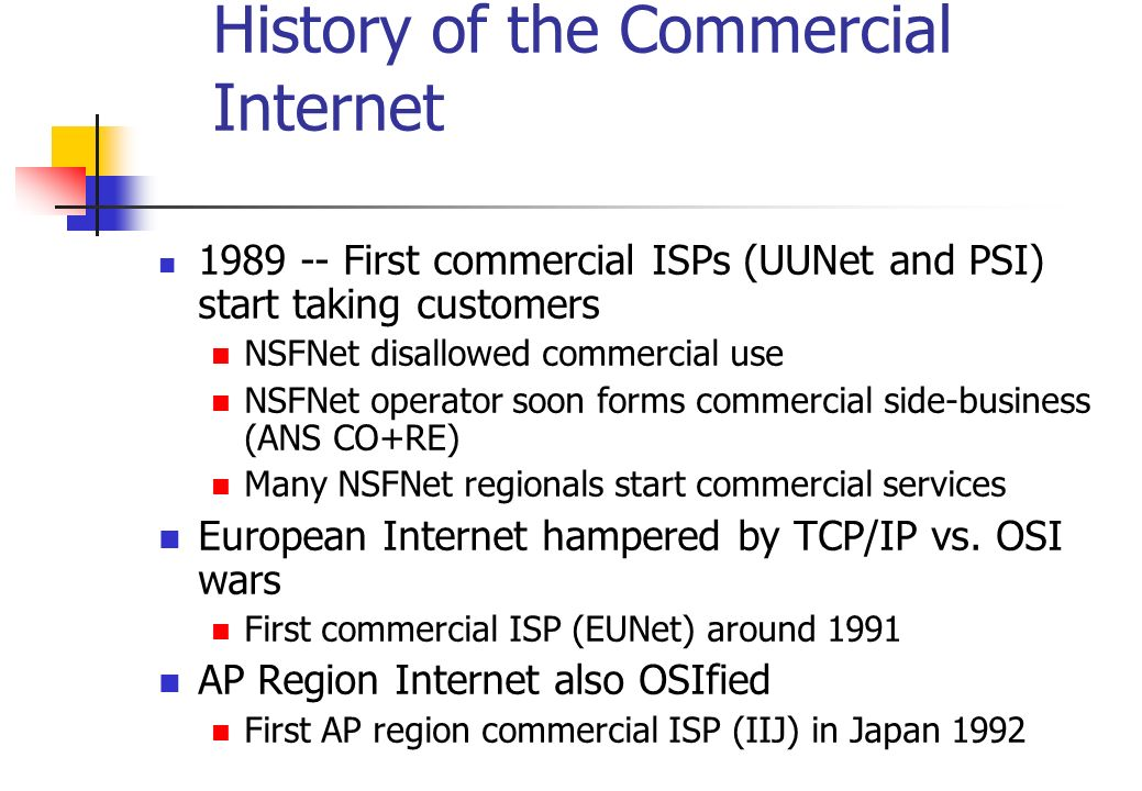 History of the Commercial Internet