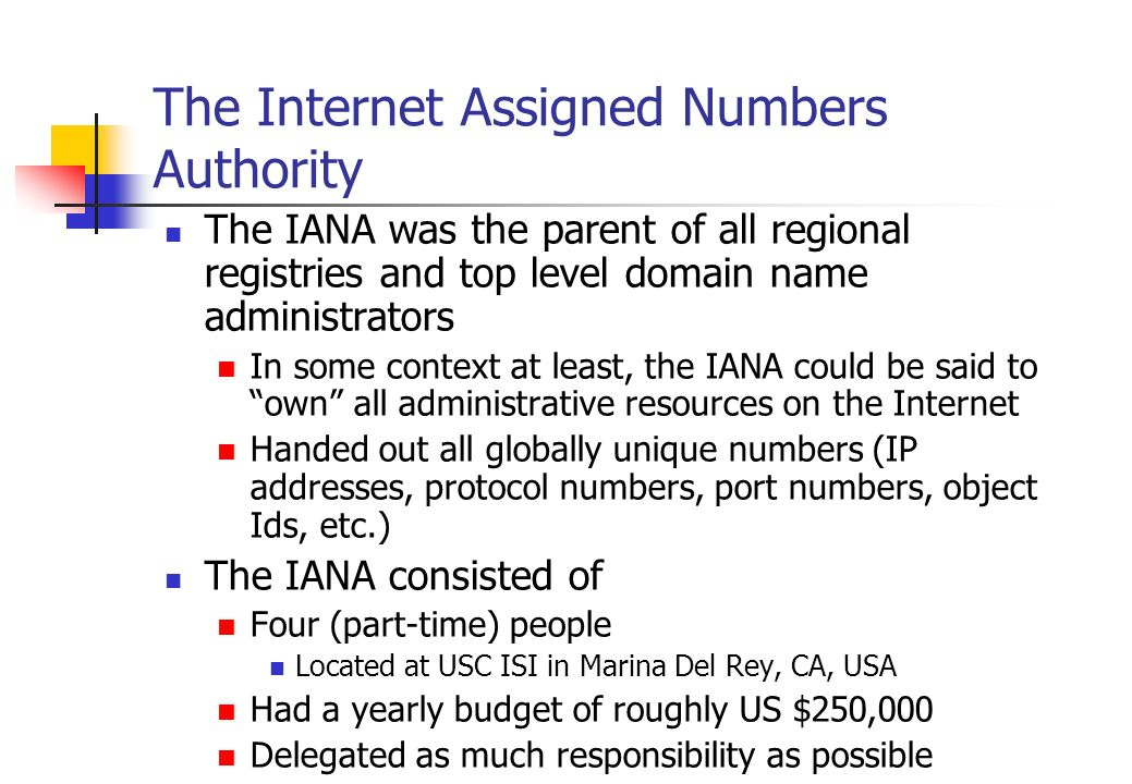 The Internet Assigned Numbers Authority