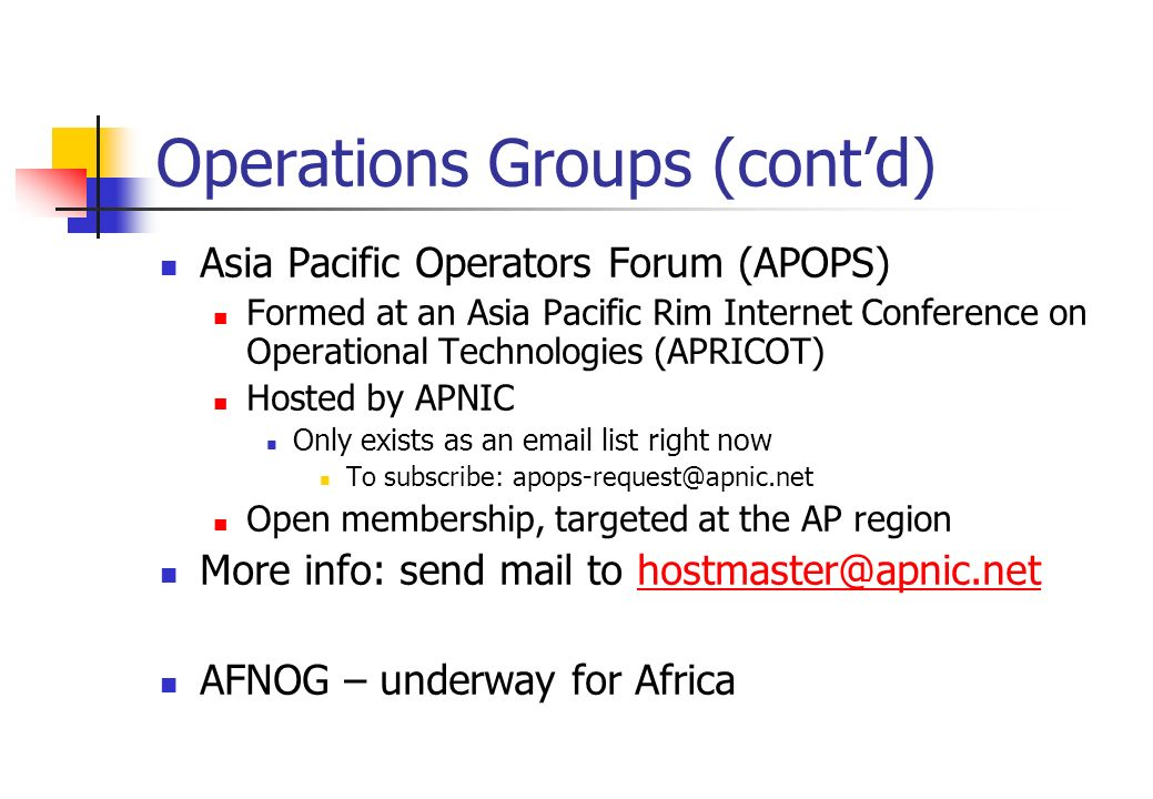 Operations Groups (cont'd)