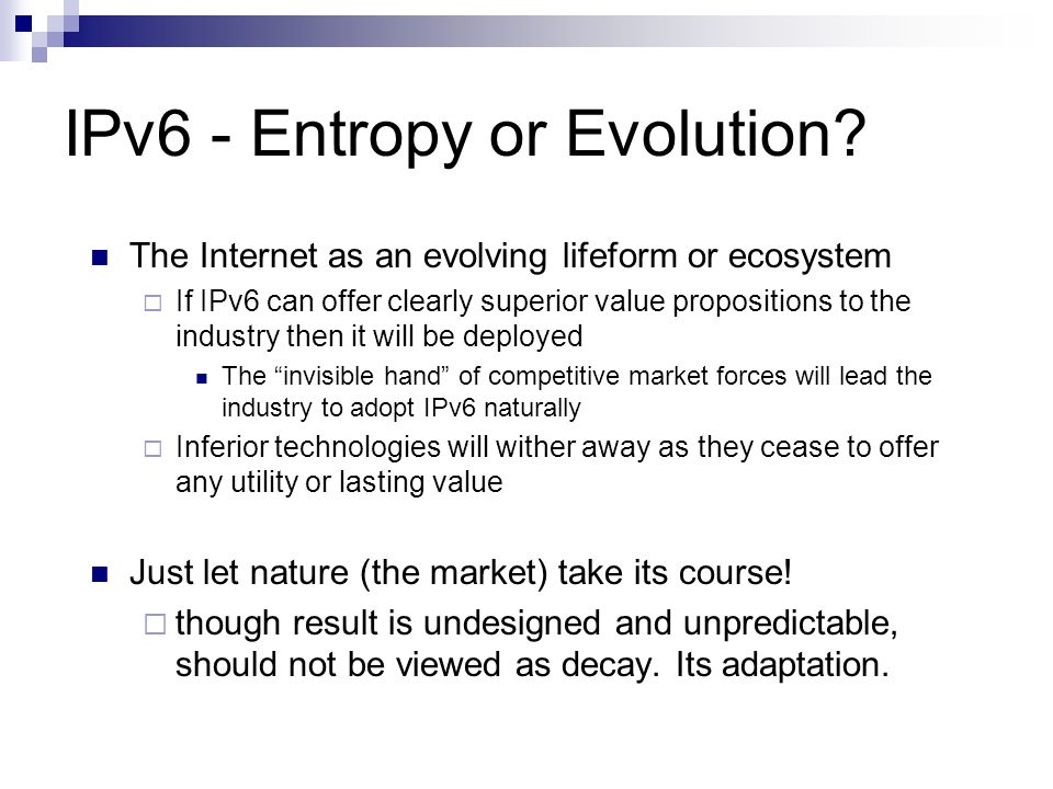 IPv6 - Entropy or Evolution