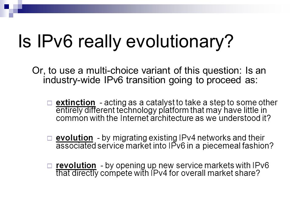 Is IPv6 really evolutionary