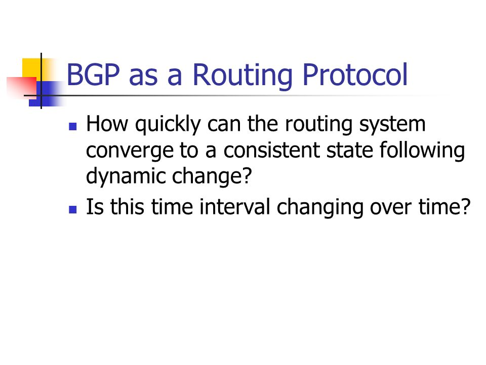 BGP as a Routing Protocol