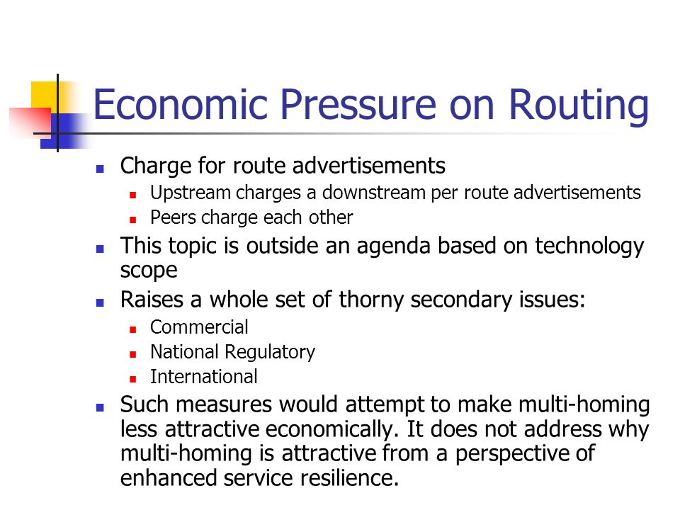 Economic Pressure on Routing