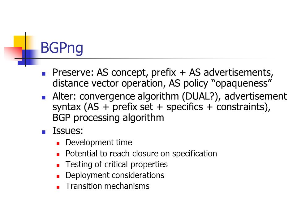 BGPng Preserve: AS concept, prefix + AS advertisements, distance vector operation, AS policy opaqueness